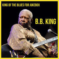 B.B. King - King of the Blues for Jukebox