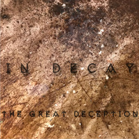 In Decay - The Great Deception (Explicit)
