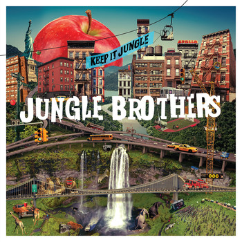 Jungle Brothers - Keep it Jungle (Explicit)