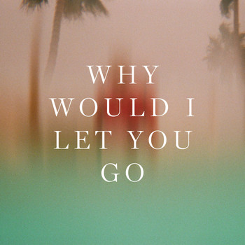 Sondre Lerche - Why Would I Let You Go