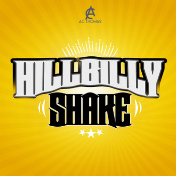 Ac Thomas - Hillbilly Shake