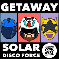 Solar Disco Force - Getaway (feat. Crime Nite)