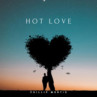 Phillip Mortis - Hot Love