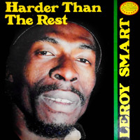 Leroy Smart - Harder Than the Rest