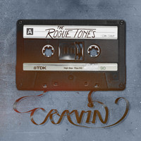 The Rogue Tones - Cravin'