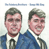 The Feinberg Brothers - Songs We Sing