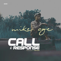 Mike Age - Call And Response