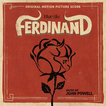 John Powell - Ferdinand (Original Motion Picture Score)