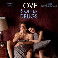 "James Newton Howard - I Need You (From ""Love & Other Drugs"")"