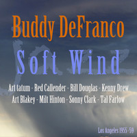 Buddy DeFranco - Soft Wind