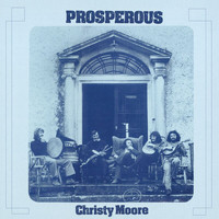 Christy Moore - Prosperous (Remastered 2020)