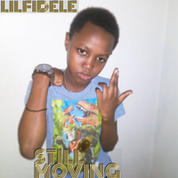 lilfidele - Still Moving (Explicit)