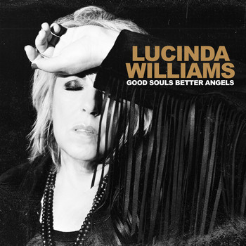 Lucinda Williams - Good Souls Better Angels (Explicit)