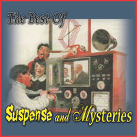 Vintage Radio Shows - The Best of Suspense & Mysteries