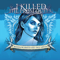 I Killed The Prom Queen - Sleepless Nights and City Lights (Live) (Explicit)