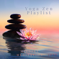 Yoga Zen Playlist - Mindful Meditation