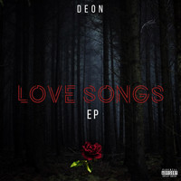 DEON - LOVE SONGS (Explicit)