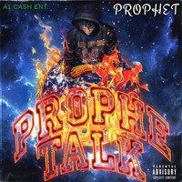 Prophet - Prophe TALK (Explicit)