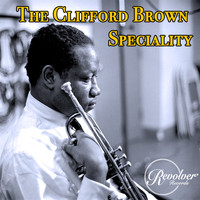 Clifford Brown - The Clifford Brown Speciality