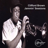 Clifford Brown - Clifford Brown Jammin' Sessions