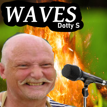 Dotty S - Waves