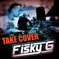 Fisky G - Take Cover