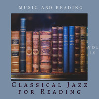 Classical Jazz for Reading - Music and Reading Vol 10