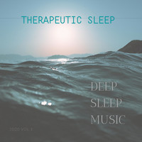 Therapeutic Sleep - Deep Sleep Music