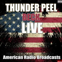 Beck - Thunder Peel (Live [Explicit])