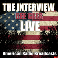 Bee Gees - The Interview (Live)
