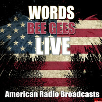 Bee Gees - Words (Live)