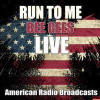 Bee Gees - Run To Me (Live)