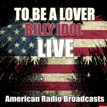Billy Idol - Go To Be A Lover (Live)
