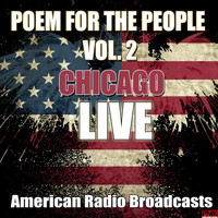 Chicago - Poem For The People Vol. 2 (Live)