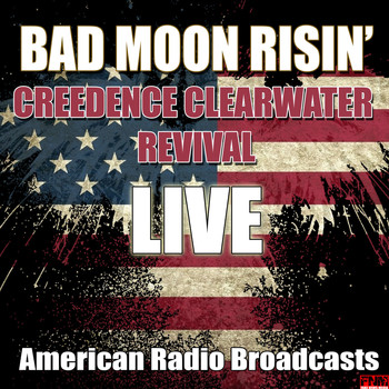 Creedence Clearwater Revival - Bad Moon Risin' (Live)