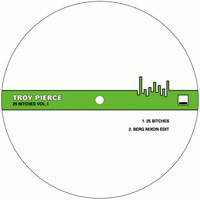 Troy Pierce - 25 Bitches, Vol. I (Explicit)