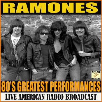 Ramones - 80's Greatest Performances (Live)