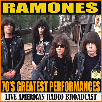 Ramones - 70's Greatest Performances (Live)