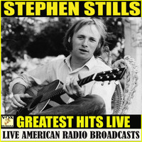 Stephen Stills - Greatest Hits Live (Live)