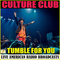 Culture Club - Tumble for You (Live)