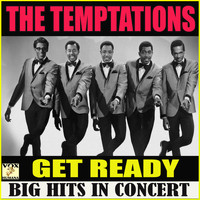The Temptations - Get Ready Big Hits in Concert (Live)