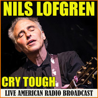 Nils Lofgren - Cry Tough (Live)