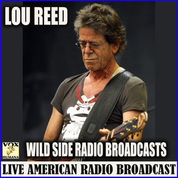 Lou Reed - Wild Side Radio Broadcasts (Live)
