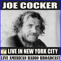 Joe Cocker - Live in New York City (Live)