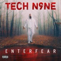 Tech N9ne - ENTERFEAR (Explicit)