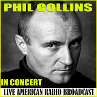 Phil Collins - In Concert (Live)