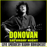 Donovan - Saturday Night (Live)
