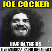 Joe Cocker - Live in the US (Live)