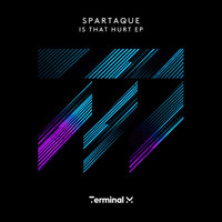 Spartaque - Is That Hurt