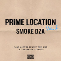 Smoke Dza - Prime Location, Vol. 2 (Explicit)